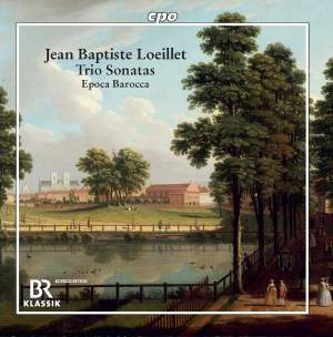 Jean Baptiste Loeillet: Trio Sonatas Product Image