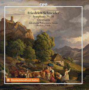 Schneider: Symphony & Overtures