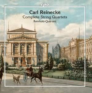 Reinecke: Complete String Quartets