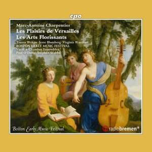 MA Charpentier: Les Plaisirs de Versailles & Les Arts Florissants Product Image