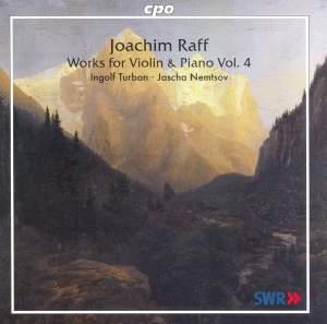 Raff - Works for Violin & Piano Volume 4