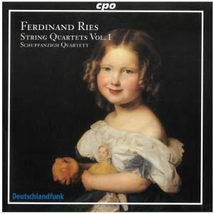 Ferdinand Ries - String Quartets Volume 1