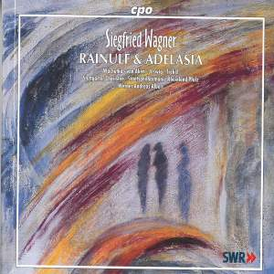 Wagner, S: Rainulf und Adelasia, Op. 14