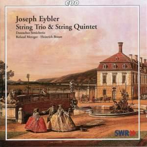 Eybler: String Trio Op. 2, etc.