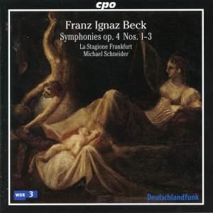 Beck, F I: Symphonies, Op. 4, Nos. 1-3, etc.