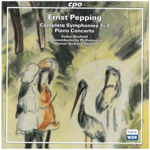 Pepping: Piano Concerto & Complete Symphonies