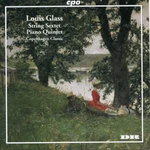 Glass, L: String Sextet Op. 15 in G major, etc.