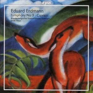 Erdmann: Symphony No. 3 & Capricci