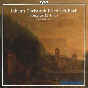 Johann Christoph Friedrich Bach - Sonatas & Trios