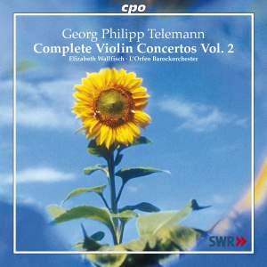 Telemann: Complete Violin Concertos Volume 2
