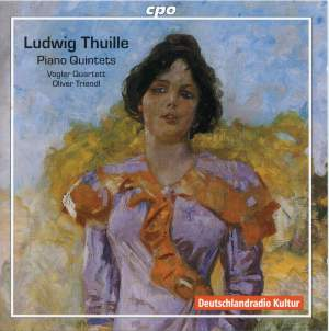 Thuille - Piano Quintets