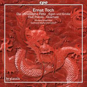 Ernst Toch: Die Chinesische Flöte