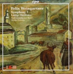 Felix Weingartner - Symphonic Works Volume 4