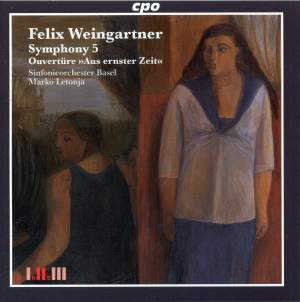 Felix Weingartner - Symphonic Works Volume 5
