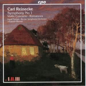 Reinecke: Symphony No. 1, Violin Concerto, Romances for Violin