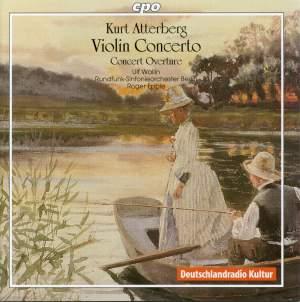 Atterberg: Violin Concerto Op. 7 in E minor, etc.