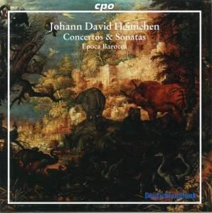 Johann David Heinichen - Concertos & Sonatas