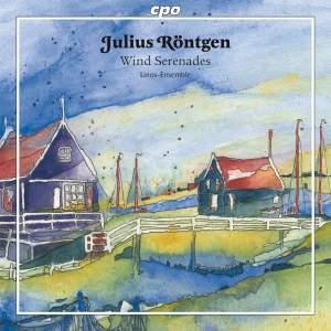 Julius Röntgen: Chamber Works for Winds