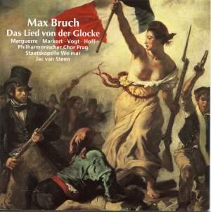 Bruch: Das Lied von der Glocke (The Song of the Bell) Op. 45a