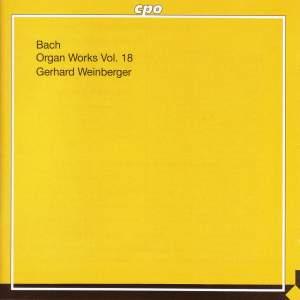 JS Bach - Organ Works Volume 18