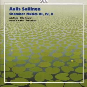 Sallinen - Chamber Musics III, IV & V