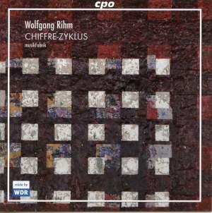 Rihm: Chiffre-Zyklus