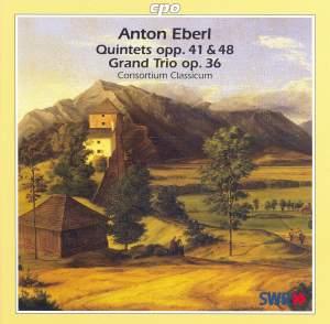 Eberl - Quintets and Grand Trio
