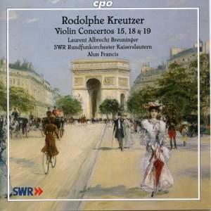 Kreutzer - Violin Concertos Nos. 15, 18 & 19