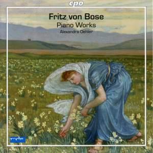 Fritz von Bose: Piano Works