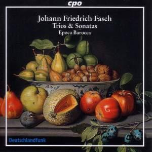 Fasch - Trios & Sonatas
