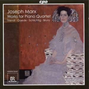 Marx: Works for Piano Quartet