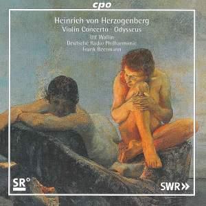 Herzogenberg - Violin Concerto & Odysseus