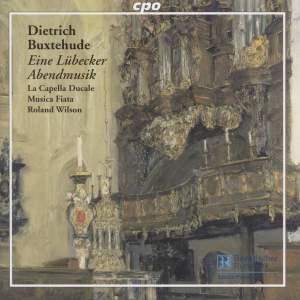 Buxtehude - Eine Lübecker Abendmusik