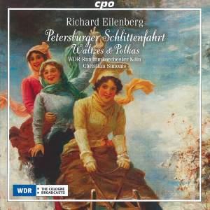 Richard Eilenberg: Waltzes, Polkas & Marches