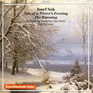 Suk - The Ripening & Tale of a Winter's Evening