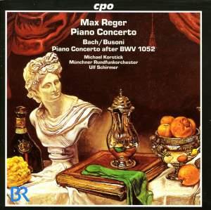 Reger & Bach - Piano Concertos
