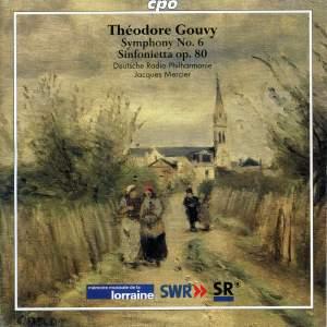 Gouvy - Symphony No. 6 & Sinfonietta