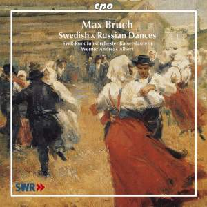 Bruch - Swedish & Russian Dances