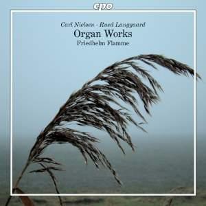 Nielsen & Langgaard: Organ Works
