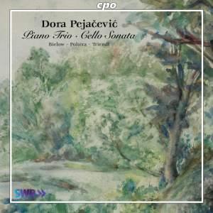 Dora Pejačević: Piano Trio & Cello Sonata