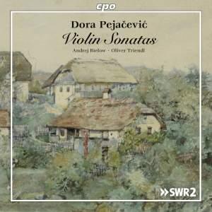 Dora Pejacevic: Violin Sonatas