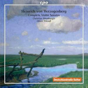 Herzogenberg: Complete Violin Sonatas