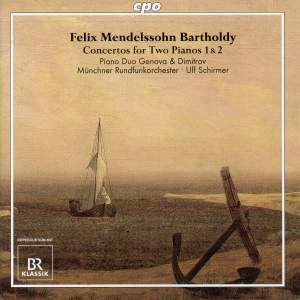 Mendelssohn: Concertos for Two Pianos & Orchestra