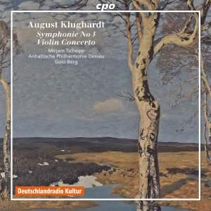 Klughardt: Violin Concerto & Symphony No. 3