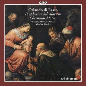 Lasso: Prophetiae Sibyllarum & Christmas Motets