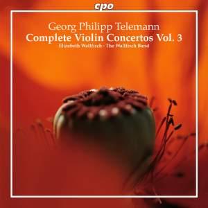 Telemann: Complete Violin Concertos Volume 3