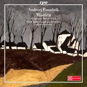 Panufnik: Symphonic Works Volume 3