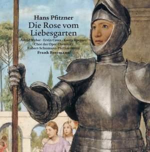 Pfitzner: Die Rose vom Liebesgarten
