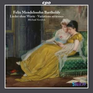 Mendelssohn: Lieder ohne Worte & Variations sérieuses