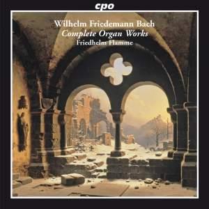 WF Bach: Complete Organ Works